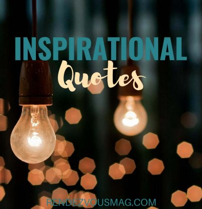 Quotes- Inspirational Quotes to Live By