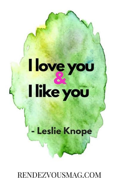 i love you & i like you- leslie knope