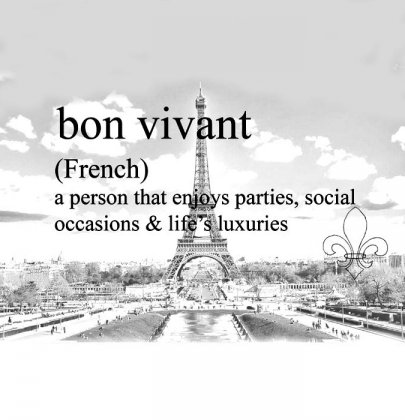 Bon Vivant- Foreign words with Beautiful Meanings