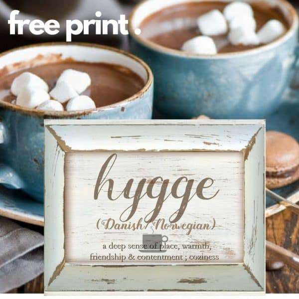 hygge meaning & free Print
