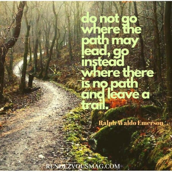 Emerson Quote- Path may lead