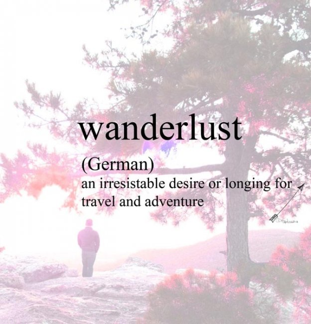 Wanderlust- Foreign words with Beautiful Meanings