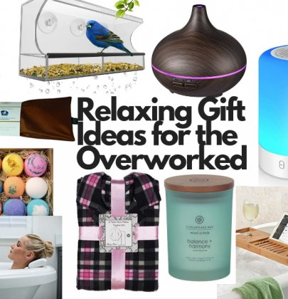 Relaxing Gift Ideas for the Overworked