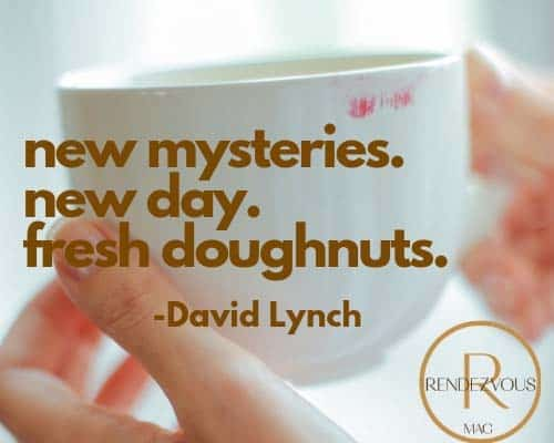 good morning messages david lynch