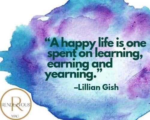 happy life quote lillian gish