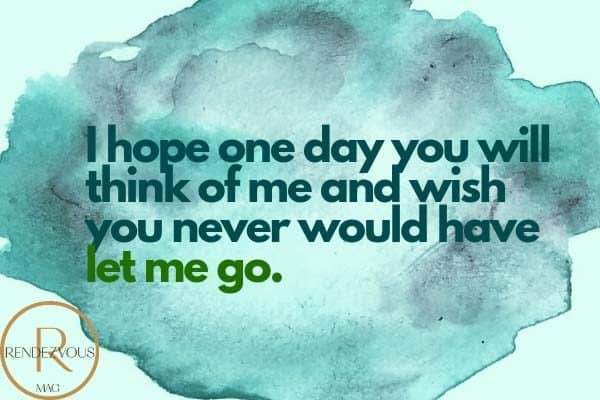 i miss you quote let me go