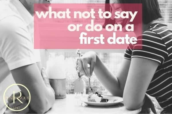 what not to say and do on a first date photo