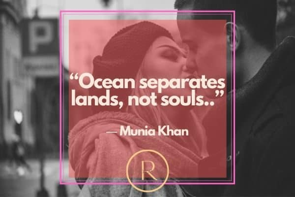"""Ocean separates lands, not souls..""soulmate quotes"