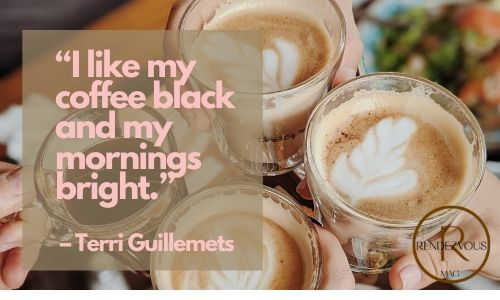 """""""I like my coffee black and my mornings bright."""" – Terri Guillemets - good morning texts & quotes"""