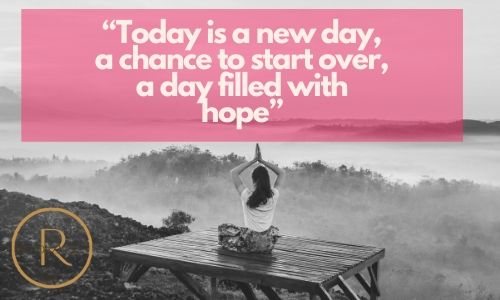 """""""Today is a new day, a chance to start over, a day filled with hope"""" good morning texts & quotes"""