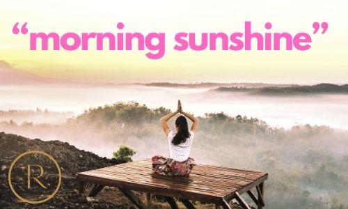 """""""morning sunshine"""" good morning texts"""
