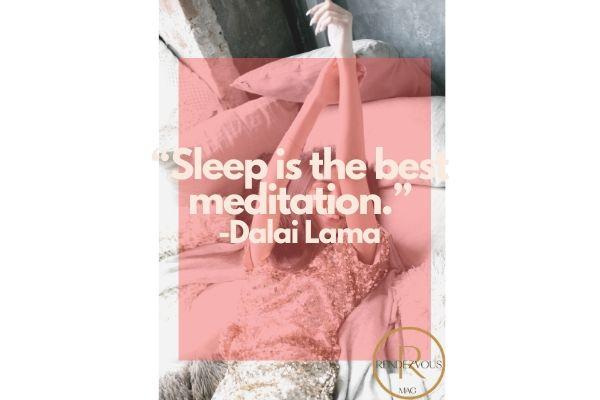 """""""Sleep is the best meditation."""" -Dalai Lama"""