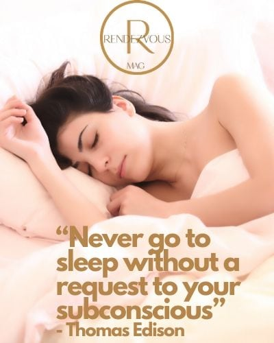 """""""Never go to sleep without a request to your subconscious"""" - Thomas Edison"""