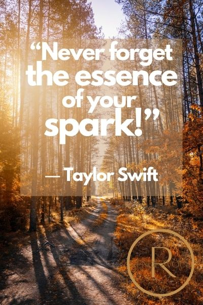 """""""Never forget the essence of your spark!"""" ― Taylor Swift quotes image"""